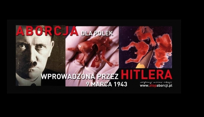 Aborcjoniści to wasz dzień! 75 lata temu Hitler wprowadził aborcję na terenach Polski