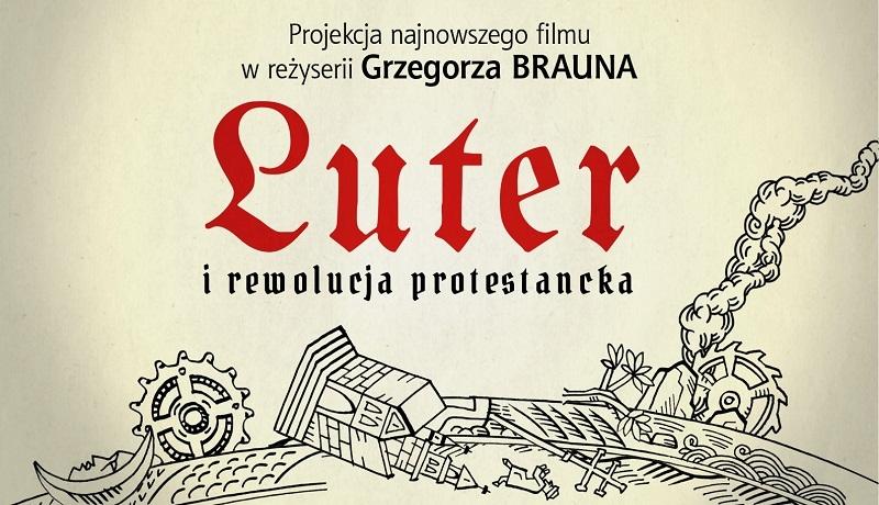 """Gdzie można zobaczyć film """"Luter i rewolucja protestancka""""?"""