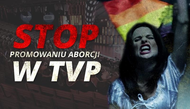"""""""Nie"""" dla aborcyjnej propagandy w TVP! Protest wsparło już 12 tys. osób"""